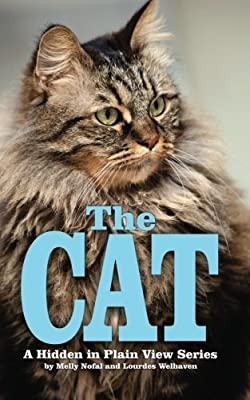 The Cat: The Password Organizer Log That Looks Like a Regular Book (Hidden in Plain View) (Volume 4) by Lourdes Welhaven (2014-08-17)