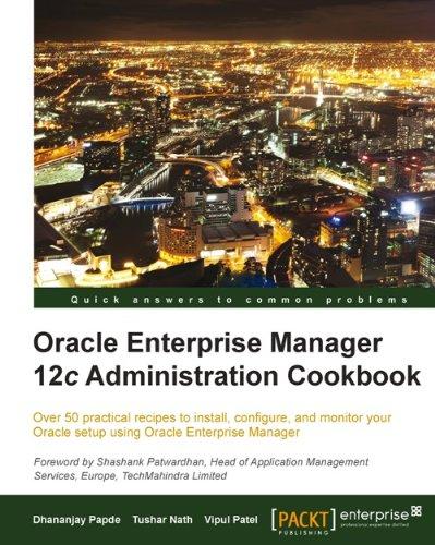 Download Oracle Enterprise Manager 12c Administration Cookbook Pdf