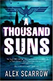 A Thousand Suns, Alex Scarrow, 0752872559