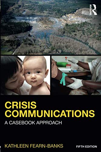 Crisis Communications (Routledge Communication Series)