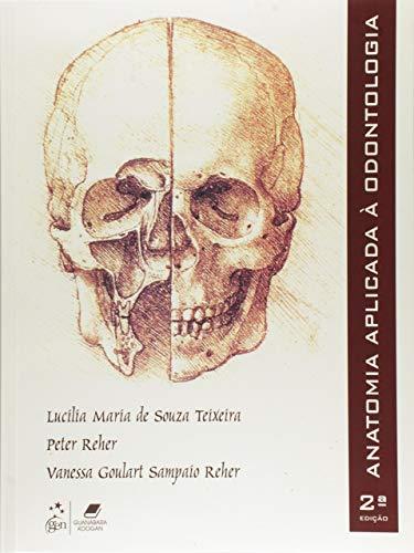 Anatomia Aplicada à Odontologia