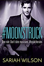 #Moonstruck (A #Lovestruck Novel)