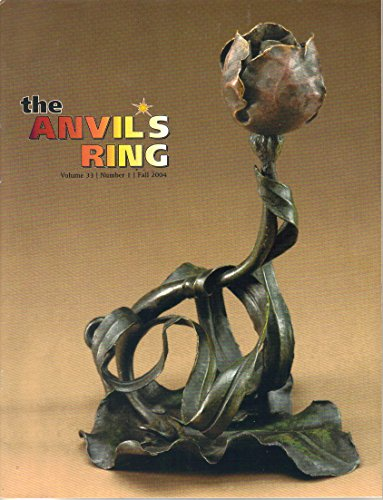 The Anvil's Ring Magazine, Fall 2004 (Vol. 33 No. 1)