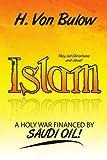 Islam: A Holy War Financed by SAUDI OIL!