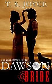 Dawson Bride (Wolf Brides Book 3)
