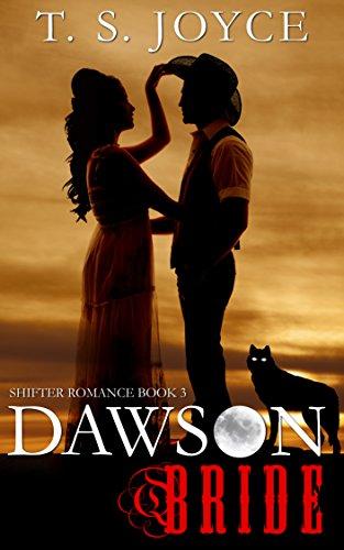 - Dawson Bride (Wolf Brides Book 3)