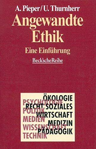 Angewandte Ethik: Eine Einführung