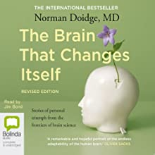 The Brain that Changes Itself Audiobook by Norman Doidge Narrated by Jim Bond