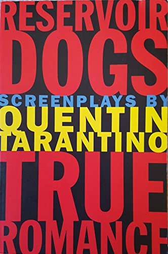 Reservoir Dogs and True Romance: - Romance Screenplay True