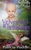 Velvet Ball and the Broken Fairy, Patricia Puddle and Patricia Puddle, 1456387448