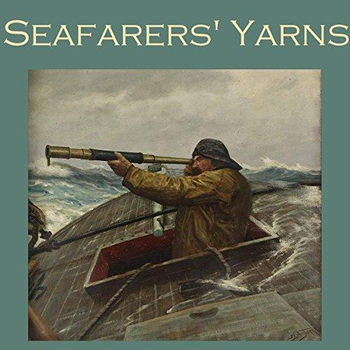 Seafarers' Yarns: Great Stories of the Sea