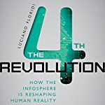The 4th Revolution: How the Infosphere is Reshaping Human Reality | Luciano Floridi