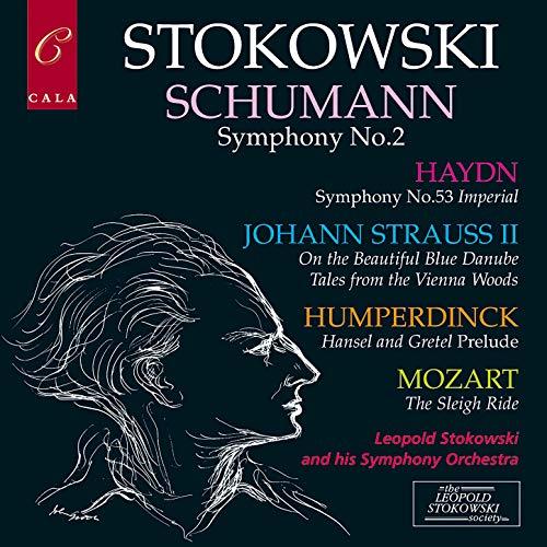 Schumann: Symphony No. 2 - Haydn: Symphony No. 53 - Humperdinck, Mozart and Johann Strauss