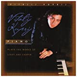 Vitalij Kuprij Plays the Works of Listz & Chopin by Vitalij Kuprij
