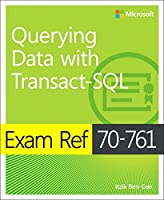 Exam Ref 70-761 Querying Data with Transact-SQL Front Cover
