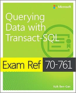 ,,FB2,, Exam Ref 70-761 Querying Data With Transact-SQL. Ratings archivo Human gotten Power March Dayton proximo