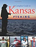 The Complete Guide to Kansas Fishing