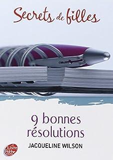 Secrets de filles 01 : 9 bonnes résolutions, Wilson, Jacqueline