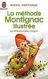 La méthode Montignac illustrée par Montignac