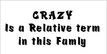Amazon.com: Crazy is a relative term in this family....Funny ...