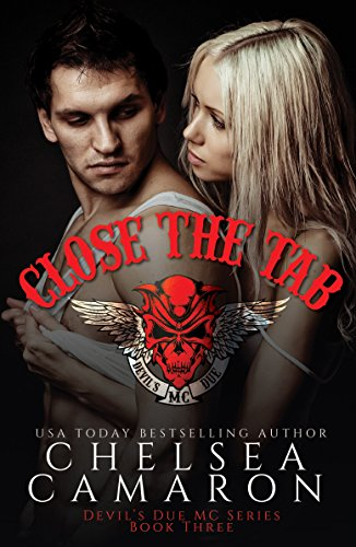 Close the Tab: Nomad Bikers (Devil's Due MC Book 3) (Tabs Action)
