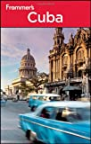 Frommer's Cuba, Claire Boobbyer, 0470921730