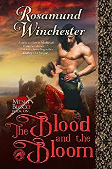 The Blood and The Bloom (Men of Blood Book 1) by [Winchester, Rosamund, Publishing, Dragonblade]