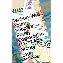 Tenbury Wells Young People's  Poetry Competition (11-17 Age Group): 2018 Anthology