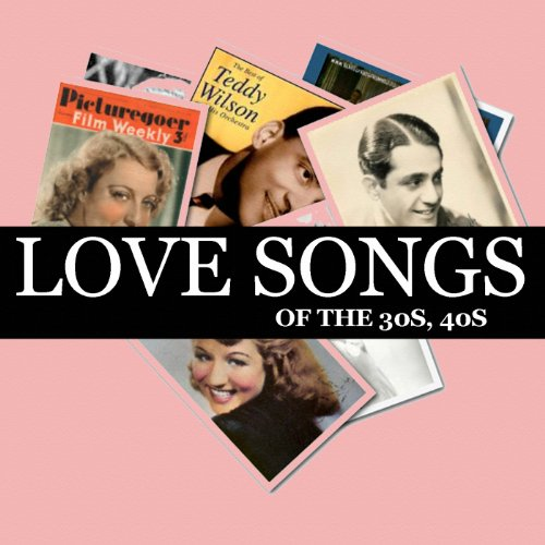 Love songs of the 30s