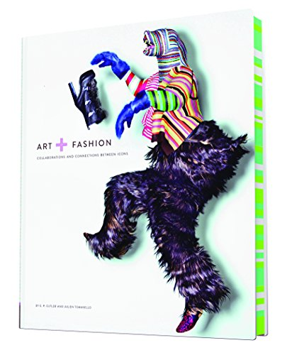 Image of Art + Fashion: Collaborations and Connections Between Icons