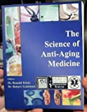 img - for The Science of Anti-Aging Medicine (2003 Update) book / textbook / text book