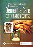 Dementia Care Modules for Nursing Assistants, Copper Ridge Institute affiliated with Johns Hopki, 0781758076