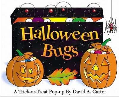 [(Halloween Bugs: Halloween Bugs )] [Author: David A Carter] (Halloween Bugs David A Carter)