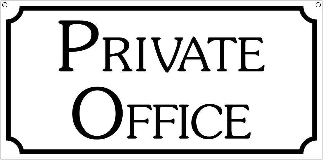 Private Office- 6x12 Aluminum Door Sign Restaurant Club Business Sign