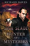 img - for Jack Slade: Hunter of Mysteries book / textbook / text book