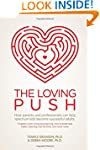 The Loving Push: How Parents and Prof...