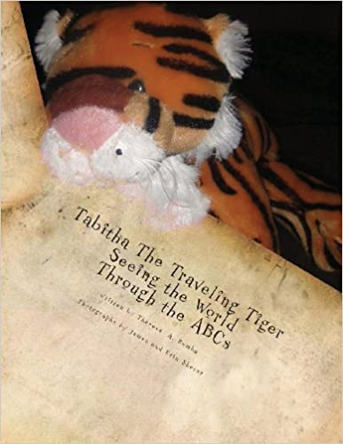 Pda ebook téléchargements Tabitha The Traveling Tiger Seeing the World Through the ABCs PDF