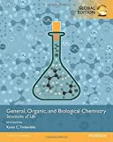 General, Organic, and Biological Chemistry Structures of Life, Global Edition by TIMBERLAKE