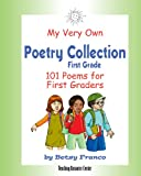 My Very Own Poetry Collection First Grade, Betsy Franco, 1567850626