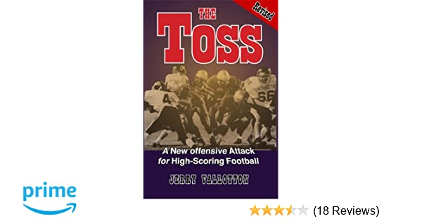 The Toss Revised - A New Offensive Attack for High-Scoring