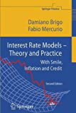 Interest Rate Models - Theory and Practice: With
