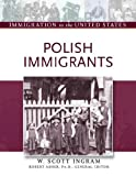 img - for Polish Immigrants (Immigration to the United States) book / textbook / text book
