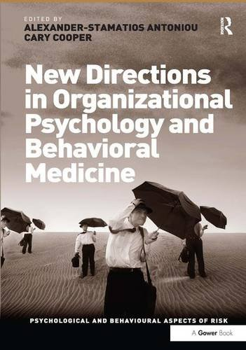 New Directions in Organizational Psychology and Behavioral Medicine (Psychological and Behavioural Aspects of Risk)