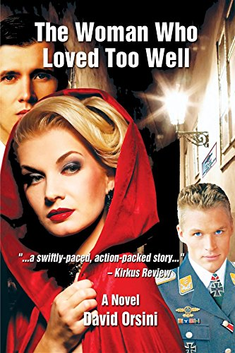 Book: The Woman Who Loved Too Well (Marc & Simone Series) by David Orsini