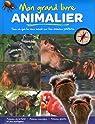 Grand Livre Animalier (Mon) Animaux de la Ferme Animaux Sauvages Géants par éditions