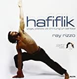Hafiflik (Yoga, pilates ve chi kung'un sentezi)