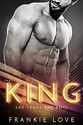 KING: Las Vegas Bad Boys (The Las Vegas Bad Boys Book 2)