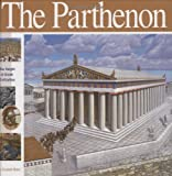 The Parthenon: The Height of Greek Civilization (Wonders of the World Book)