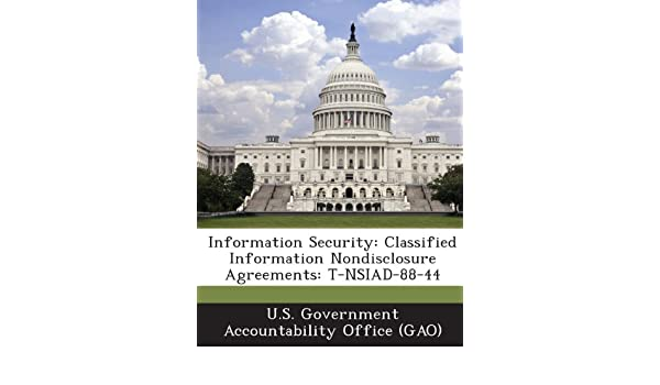 Information Security Classified Information Nondisclosure