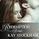 Redemption Road: A Stone Gap Mountain Novel | Kay Stockham